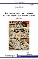 Les philosophes des Lumières dans la France des années noires