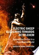 Electric Sheep Slouching Towards Bethlehem