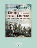 Caporetto and Isonzo Campaign: The Italian Front 1915-1918 (Large Print 16pt)