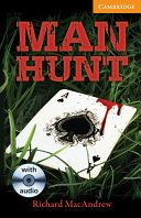 Man Hunt Level 4 Intermediate Book with Audio CDs (3) Pack