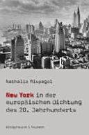 New York in der europäischen Dichtung des 20. Jahrhunderts
