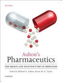 Aulton's Pharmaceutics E-Book