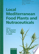 Local Mediterranean Food Plants and Nutraceuticals Book
