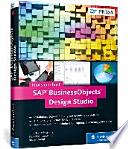 SAP BusinessObjects Design Studio  : Das Praxishandbuch