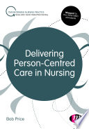 """""""Delivering Person-Centred Care in Nursing"""" by Bob Price"""