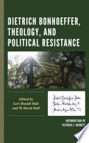 Dietrich Bonhoeffer  Theology  and Political Resistance