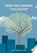 Organic Public Engagement