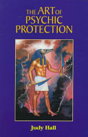 The Art of Psychic Protection