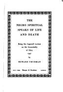The Negro Spiritual Speaks of Life and Death