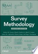 """""""Survey Methodology"""" by Robert M. Groves, Floyd J. Fowler, Jr., Mick P. Couper, James M. Lepkowski, Eleanor Singer, Roger Tourangeau"""