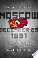Moscow  December 25  1991 Book