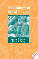 """Technology of Breadmaking"" by Stanley P. Cauvain, Linda S. Young"