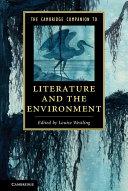 The Cambridge Companion to Literature and the Environment