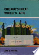 Chicago S Great World S Fairs