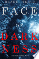 Face of Darkness  A Zoe Prime Mystery   Book 6