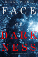 Face of Darkness (A Zoe Prime Mystery—Book 6)
