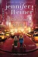 Little Bigfoot  Big City Book