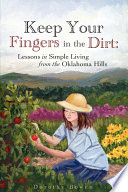 Keep Your Fingers in the Dirt