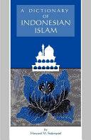 Pdf A Dictionary of Indonesian Islam
