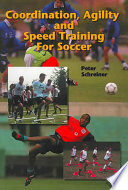 Coordination  Agility  and Speed Training for Soccer