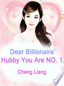 Dear Billionaire Hubby  You Are NO  1