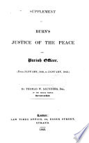 Supplement to Burn s Justice of the Peace and Parish Officer