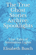 The True Ghost Stories Archive