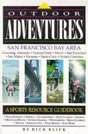 Outdoor Adventures  San Francisco Bay Area
