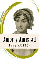Amor Y Amistad (Spanish Edition)
