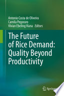 The Future of Rice Demand  Quality Beyond Productivity