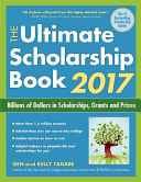 The Ultimate Scholarship Book 2017 Book