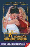 Romantic Interludes 1: Discovery