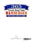 365 Favorite Brand Name Hamburger