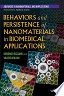 Behaviors and Persistence of Nanomaterials in Biomedical Applications