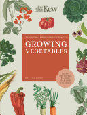 The Kew Gardener s Guide to Growing Vegetables