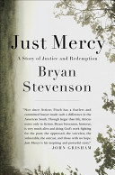 Just Mercy  A Story of Justice and Redemption Book