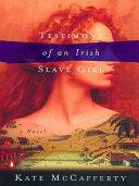 Testimony of an Irish Slave Girl Pdf/ePub eBook