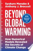 Beyond Global Warming