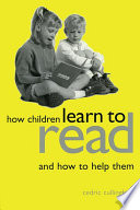 How Children Learn to Read and How to Help Them Book
