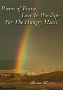 Poems of Praise, Love and Worship-For the Hungry Heart