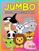 Jumbo Toddler Animal Coloring Book Book