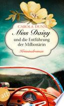 Miss Daisy und die Entführung der Millionärin