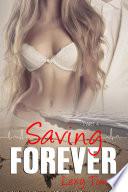 Saving Forever   Part 4