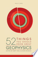 52 Things You Should Know About Geophysics Book PDF