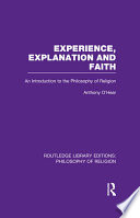 Experience Explanation And Faith