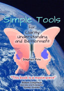 Simple Tools for Clarity, Understanding and Betterment ebook