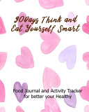 90Days Think and Eat Yourself Smart Book