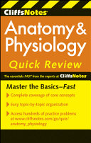 CliffsNotes Anatomy and Physiology Quick Review