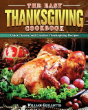 The Easy Thanksgiving Cookbook