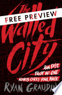 The Walled City   FREE PREVIEW  The First 93 Pages  Book PDF